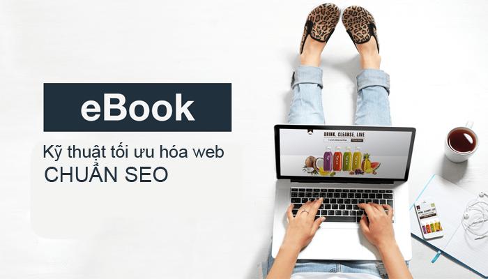 Kỹ thuật tối ưu hóa web chuẩn seo